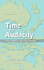 A Time for Audacity, by James C. Bennett